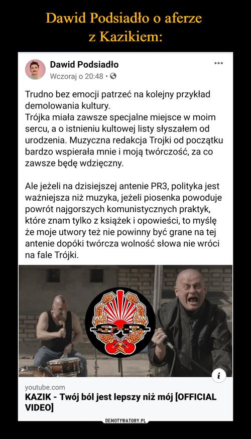 Dawid Podsiadło o aferze  z Kazikiem: