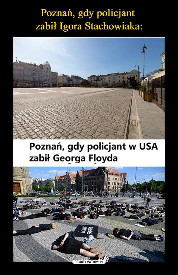 –  Poznań, gdy policjant w USA zabił Georga Floyda
