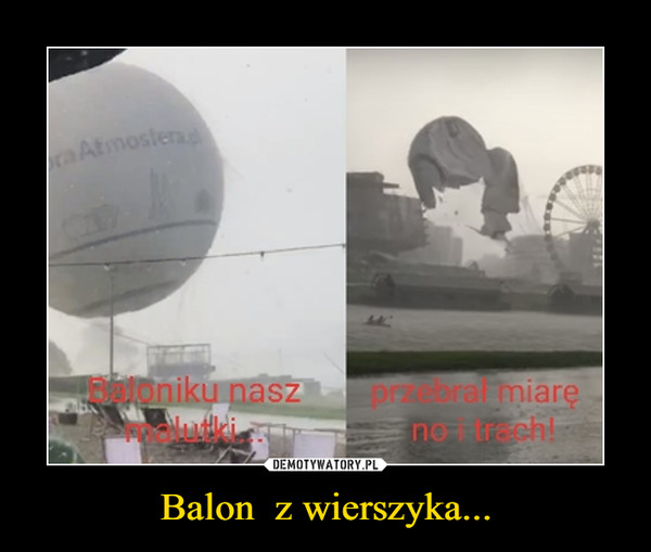 Balon  z wierszyka... –
