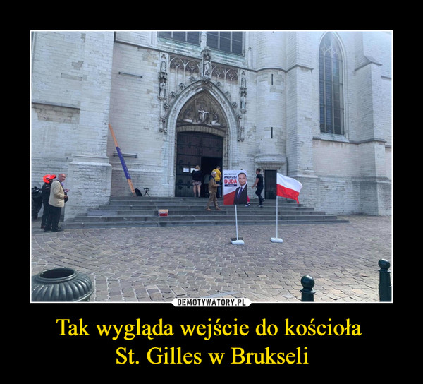 Tak wygląda wejście do kościoła St. Gilles w Brukseli –