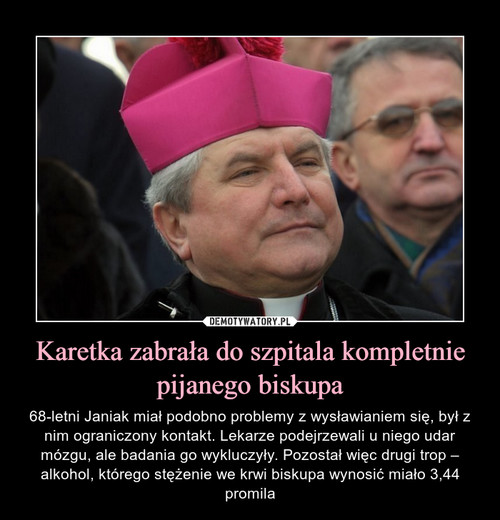 Karetka zabrała do szpitala kompletnie pijanego biskupa