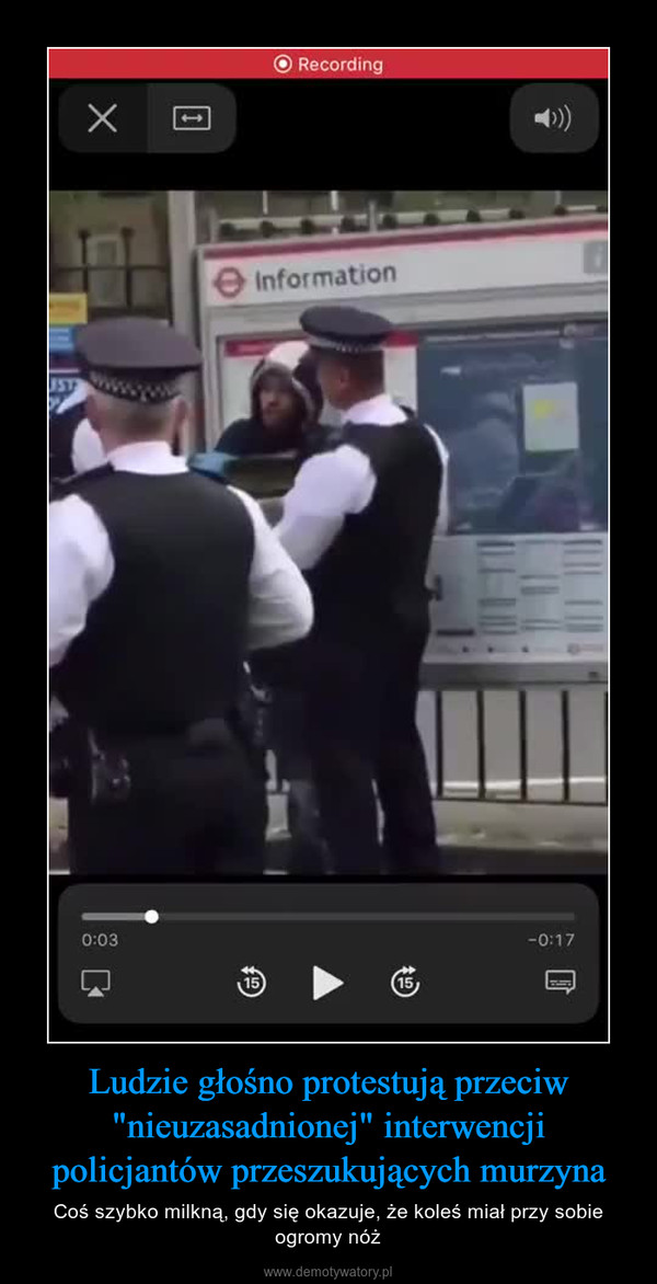 """Ludzie głośno protestują przeciw """"nieuzasadnionej"""" interwencji policjantów przeszukujących murzyna – Coś szybko milkną, gdy się okazuje, że koleś miał przy sobie ogromy nóż"""