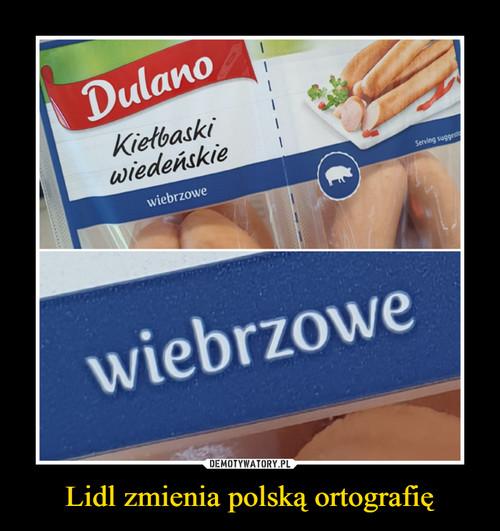 Lidl zmienia polską ortografię