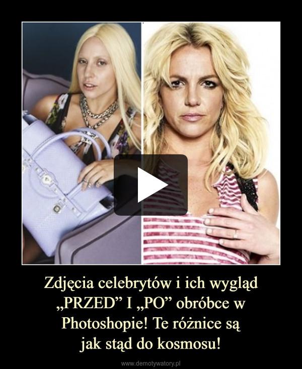 """Zdjęcia celebrytów i ich wygląd """"PRZED"""" I """"PO"""" obróbce w Photoshopie! Te różnice sąjak stąd do kosmosu! –"""