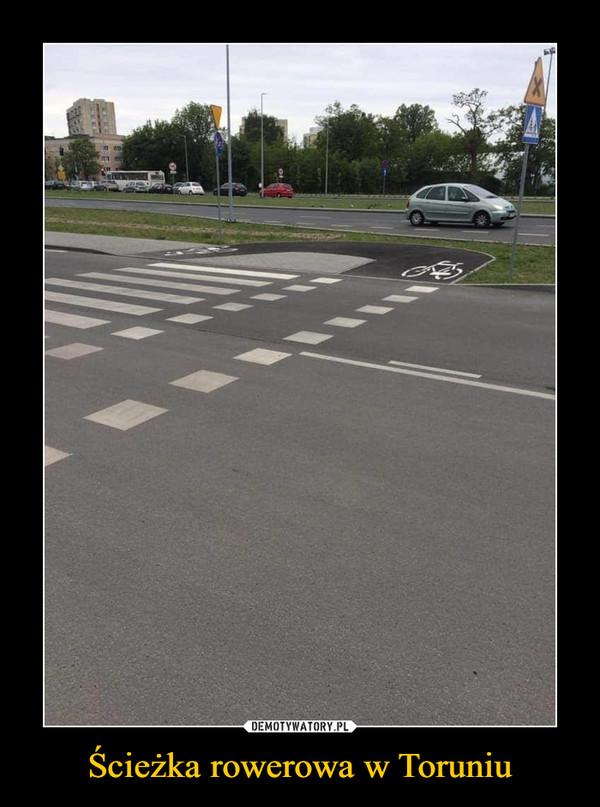 Ścieżka rowerowa w Toruniu –