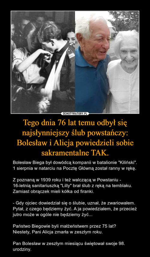 Tego dnia 76 lat temu odbył się najsłynniejszy ślub powstańczy: Bolesław i Alicja powiedzieli sobie sakramentalne TAK.