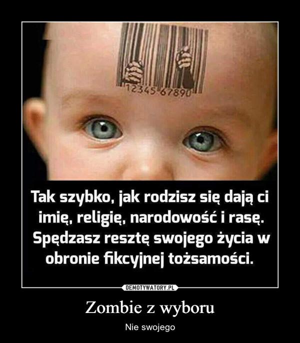 Zombie z wyboru – Nie swojego