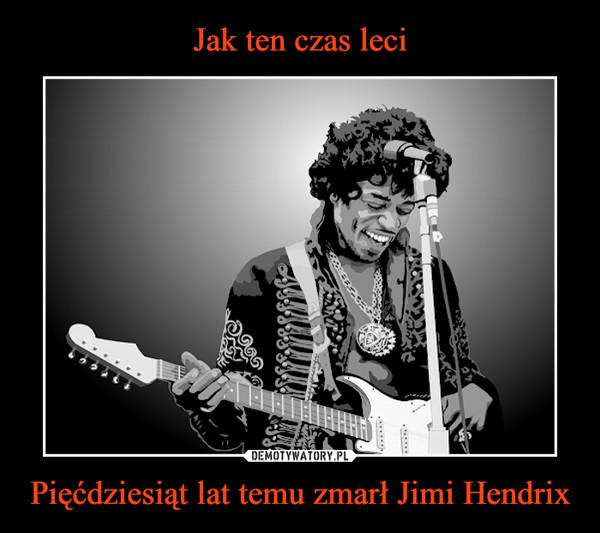 Pięćdziesiąt lat temu zmarł Jimi Hendrix –