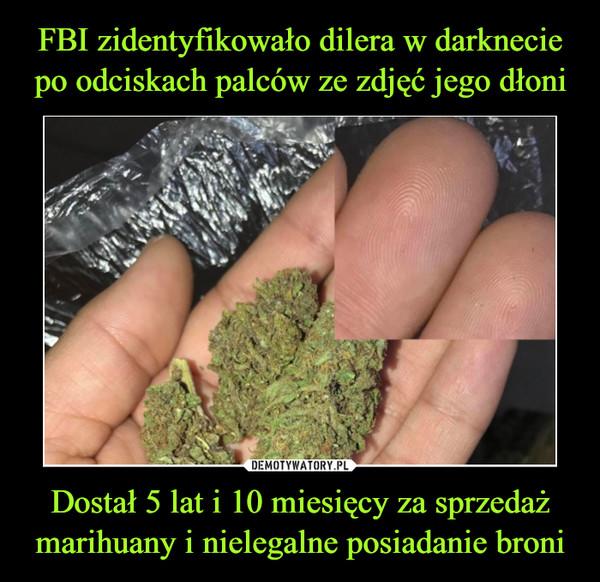 Dostał 5 lat i 10 miesięcy za sprzedaż marihuany i nielegalne posiadanie broni –