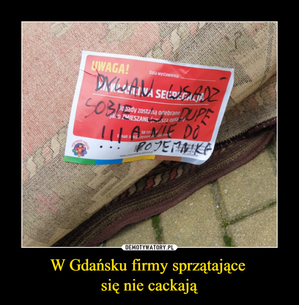 W Gdańsku firmy sprzątające się nie cackają –