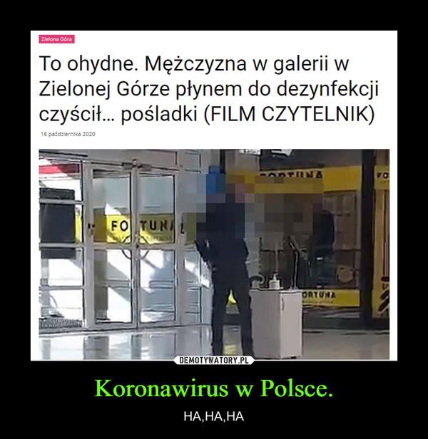 Koronawirus w Polsce. – HA,HA,HA