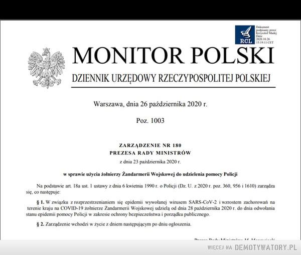 """Pod płaszczykiem walki z Covid-19 ... żandarmeria wojskowa będzie pomagać policji w """"zakresie ochrony bezpieczeństwa i porządku publicznego """". –"""