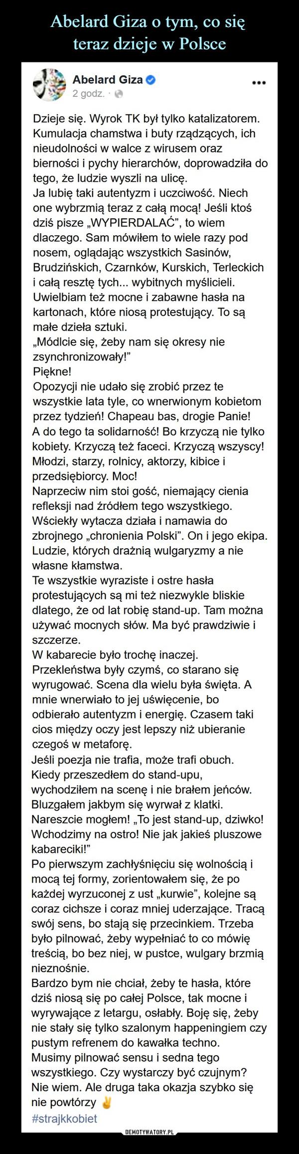 Abelard Giza o tym, co się  teraz dzieje w Polsce