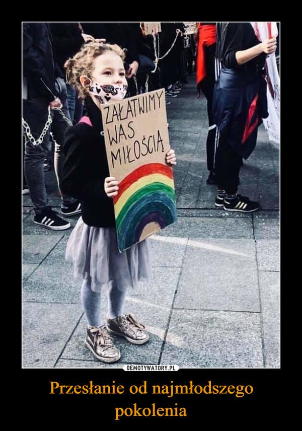 Przesłanie od najmłodszego pokolenia –