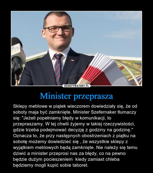 Minister przeprasza