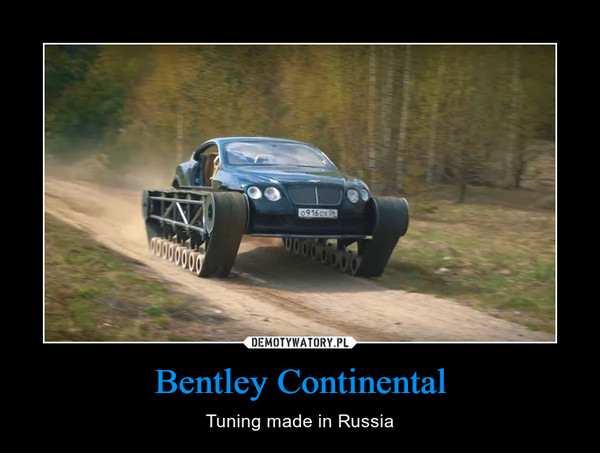 Bentley Continental – Tuning made in Russia