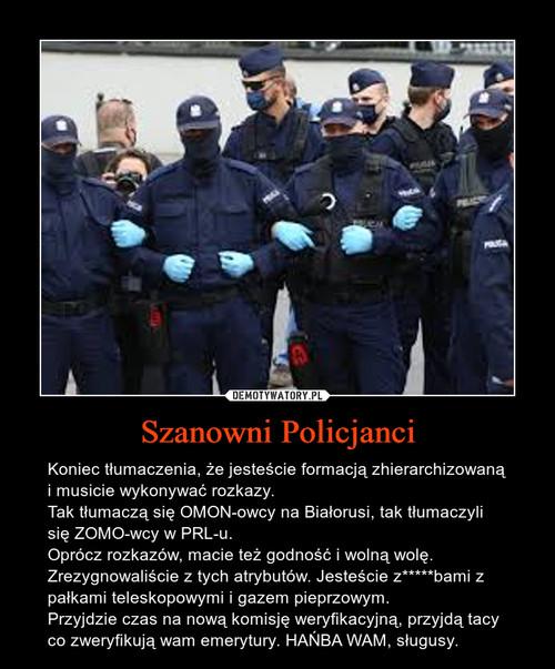 Szanowni Policjanci