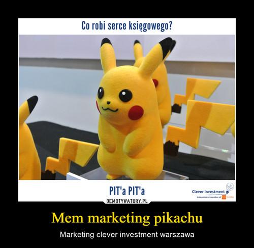 Mem marketing pikachu