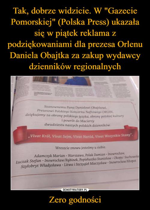 """Tak, dobrze widzicie. W """"Gazecie Pomorskiej"""" (Polska Press) ukazała się w piątek reklama z podziękowaniami dla prezesa Orlenu Daniela Obajtka za zakup wydawcy dzienników regionalnych Zero godności"""