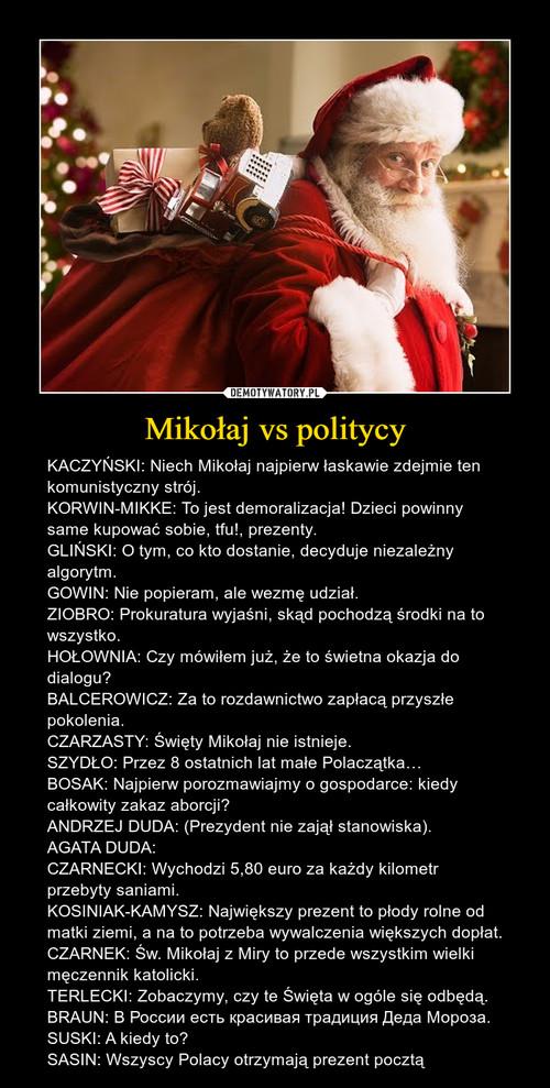 Mikołaj vs politycy