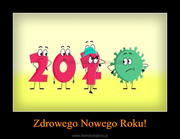 Zdrowego Nowego Roku! –