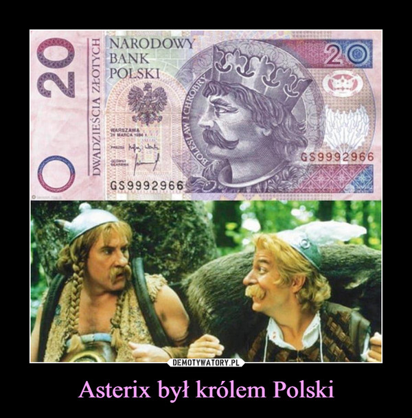 Asterix był królem Polski –
