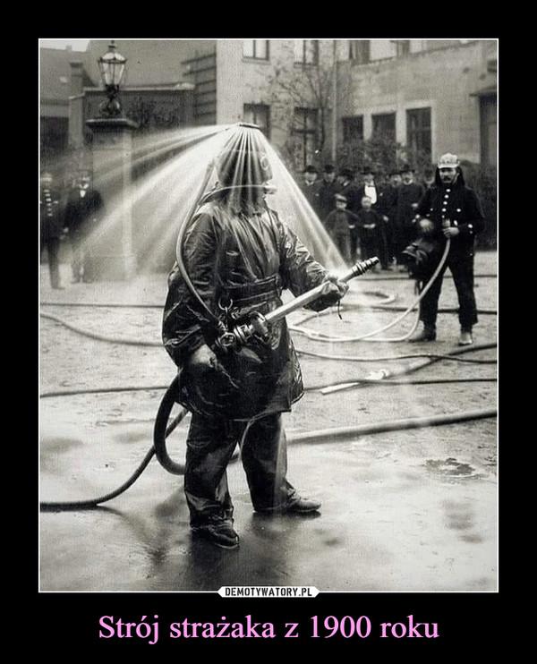 Strój strażaka z 1900 roku –
