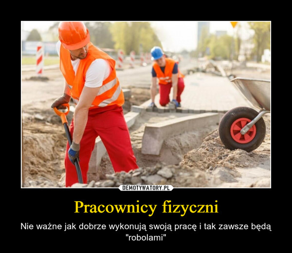 Pracownicy fizyczni