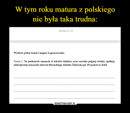 W tym roku matura z polskiego nie była taka trudna: