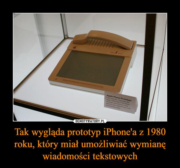 Tak wygląda prototyp iPhone'a z 1980 roku, który miał umożliwiać wymianę wiadomości tekstowych –