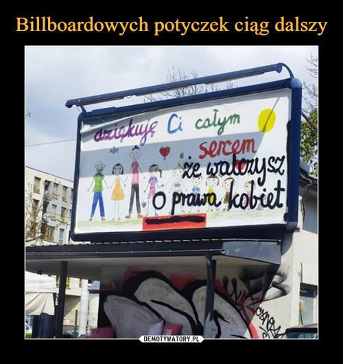 Billboardowych potyczek ciąg dalszy