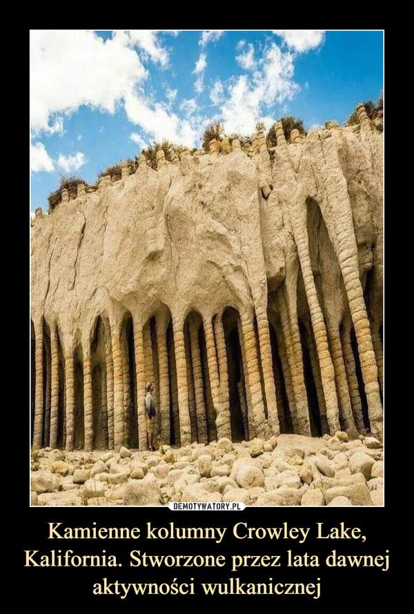 Kamienne kolumny Crowley Lake, Kalifornia. Stworzone przez lata dawnej aktywności wulkanicznej –