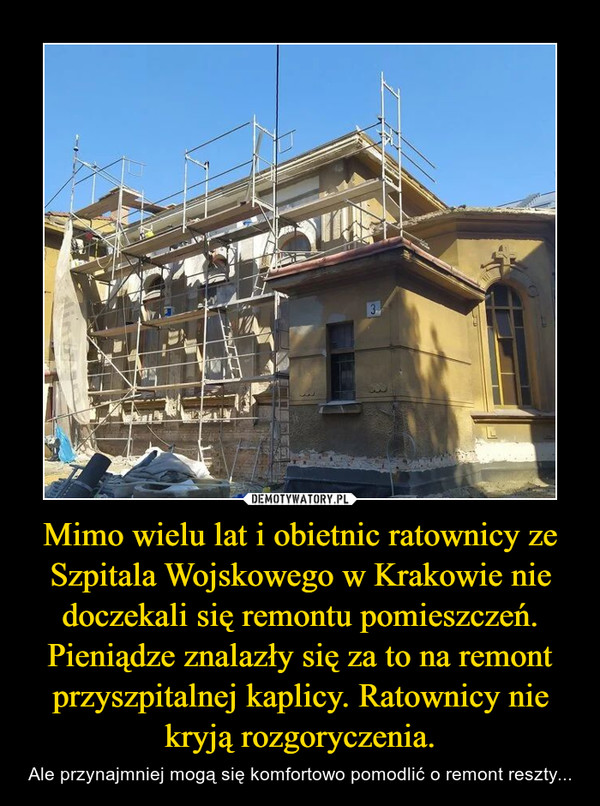 Mimo wielu lat i obietnic ratownicy ze Szpitala Wojskowego w Krakowie nie doczekali się remontu pomieszczeń. Pieniądze znalazły się za to na remont przyszpitalnej kaplicy. Ratownicy nie kryją rozgoryczenia. – Ale przynajmniej mogą się komfortowo pomodlić o remont reszty...