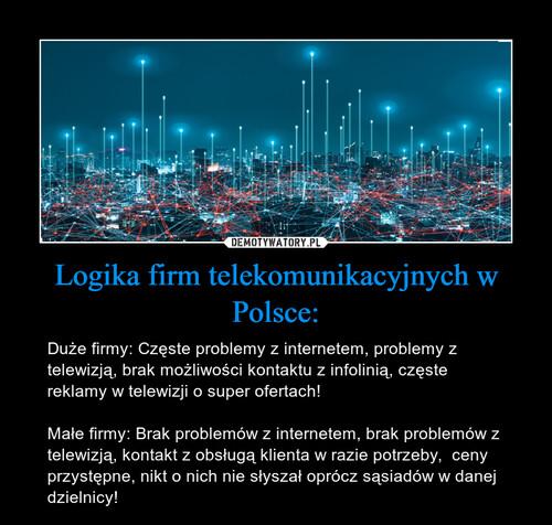 Logika firm telekomunikacyjnych w Polsce: