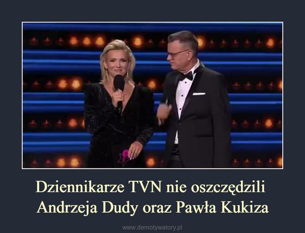Dziennikarze TVN nie oszczędzili Andrzeja Dudy oraz Pawła Kukiza –