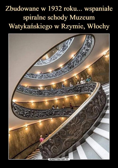 Zbudowane w 1932 roku... wspaniałe spiralne schody Muzeum Watykańskiego w Rzymie, Włochy