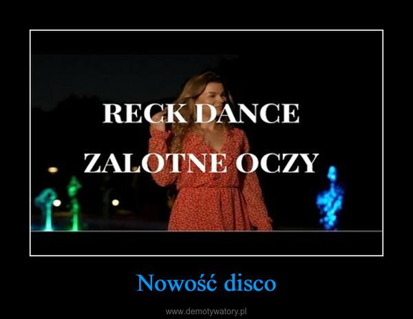 Nowość disco –