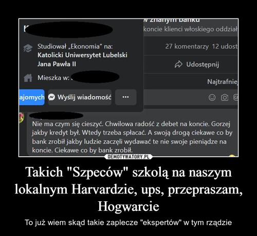 """Takich """"Szpeców"""" szkolą na naszym lokalnym Harvardzie, ups, przepraszam, Hogwarcie"""