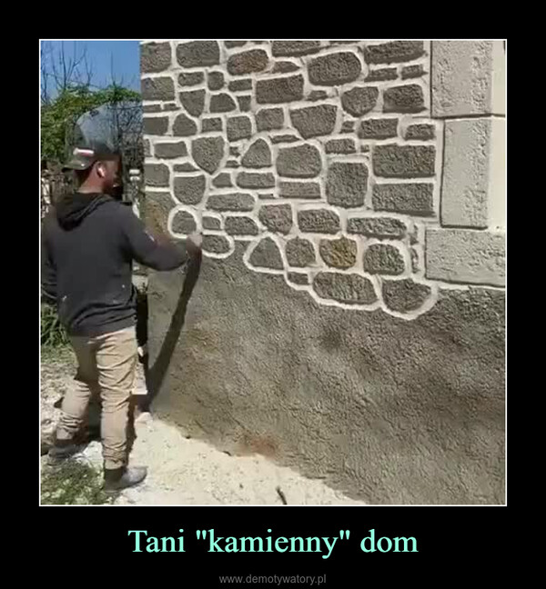 """Tani """"kamienny"""" dom –"""