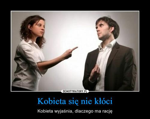Kobieta się nie kłóci