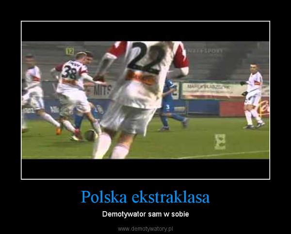 ekstraklasa polska